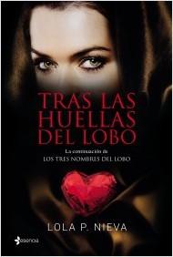 tras-las-huellas-del-lobo_lola-p-nieva_paguinas_de_chocolate