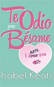 Te odio, pero bésame by paginasdechocolate
