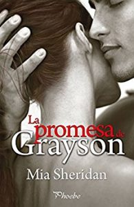 La promesa de Grayson by paginasdechocolate
